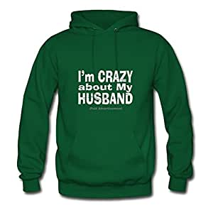 Women Hoodies Crazy About My Husband Printed For Regular Hoody-green X-large