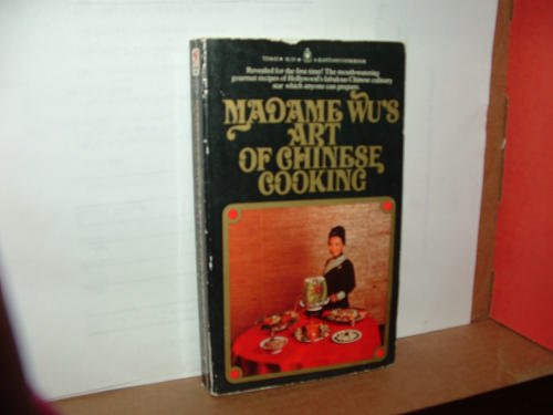 Madame Wu's Art of Chinese Cooking