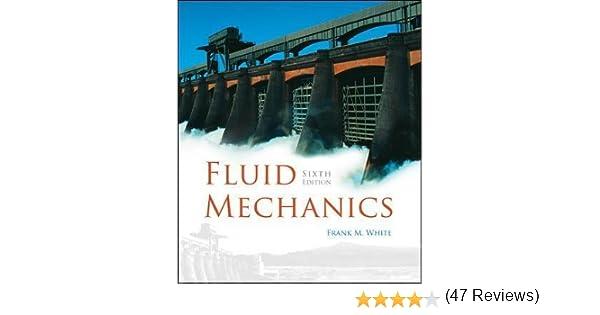 Fluid mechanics frank m white 9780072938449 amazon books fandeluxe Images