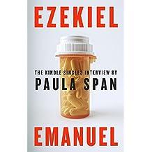 Ezekiel Emanuel: The Kindle Singles Interview (Kindle Single)