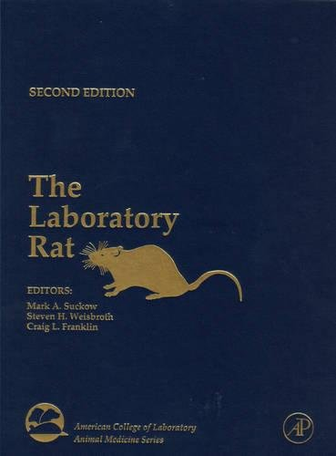 The Laboratory Rat, Second Edition (American College of Laboratory Animal Medicine) by Mark A Suckow