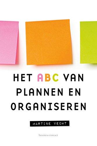 Het ABC van plannen, organiseren en optimaliseren (Dutch Edition) (The Journal Of Applied Management And Entrepreneurship)