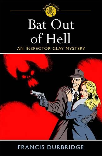 Download Bat Out of Hell. Francis Durbridge ebook