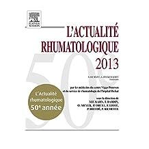 L'actualité rhumatologique 2013 (French Edition)