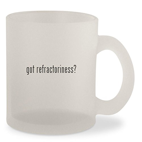 got refractoriness? - Frosted 10oz Glass Coffee Cup Mug (Refractory Liner Kit Brick)