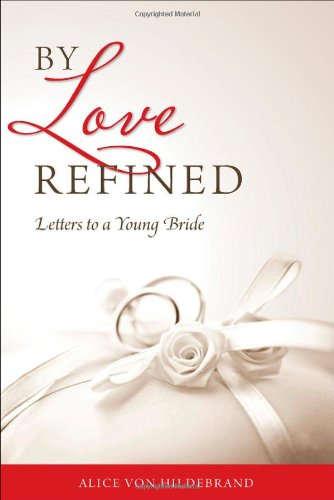 By Love Refined: Letters to a Young Bride PDF