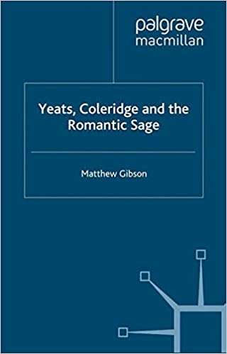 Yeats, Coleridge and the Romantic Sage