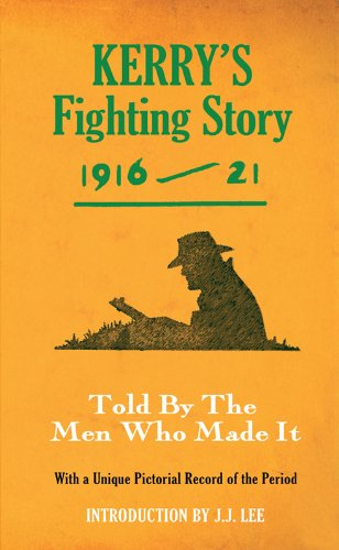 Kerry's Fighting Story 1916-21 - Intro. J.J Lee (Fighting Stories)