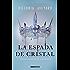 La espada de cristal (Versión Hispanoamericana) (Reina Roja)