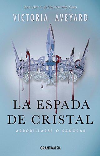 La espada de cristal (Versión Hispanoamericana) (Reina Roja nº 2)