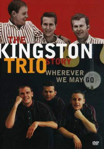 The Kingston Trio Story - Wherever We May Go (Kingston Video)