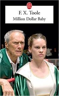 Million dollar baby : la brûlure des cordes : nouvelles, Toole, F. X.