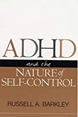 ADHD and the Nature of Self-Control Paperback