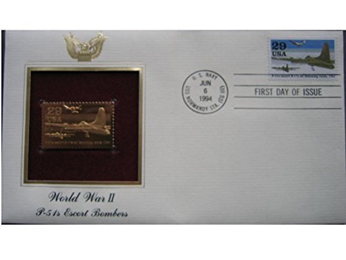 - 1994 WWII US World War II P51s Escort Bomber 22kt Gold Golden Replica Cover 1st First Day Issue FDC FDI Stamp