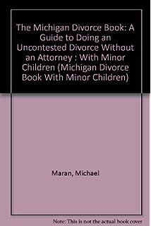 Michigan divorce book a guide to doing an uncontested divorce the michigan divorce book a guide to doing an uncontested divorce without an attorney solutioingenieria Gallery
