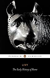 Livy: The Early History of Rome, Books I-V (Penguin Classics) (Bks. 1-5)