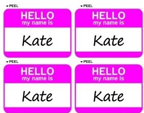 Hello My Name Is Kate