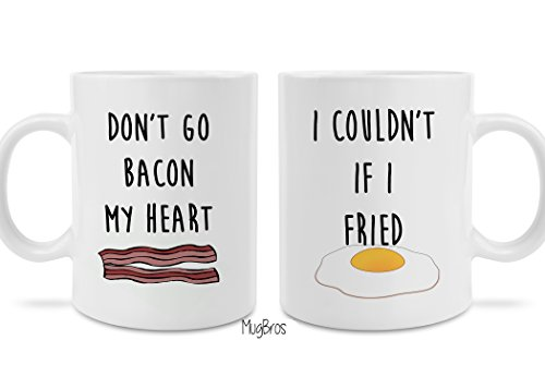 Fried Bacon (Funny His and Hers two pack Cute Don't Go Bacon My Heart I Couldn't if I Fried Eggs and Bacon Coffee Mug Great Valentine's Day Gift)