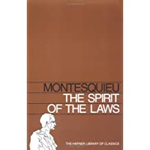 SPIRIT OF THE LAWS (Hafner Library of Classics)