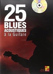 25 Blues Acoustique pour Guitare Tablatures + DVD