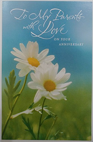 To My Parents with Love on Your Anniversary Greeting Card - Marriage Wedding for Mom & Dad