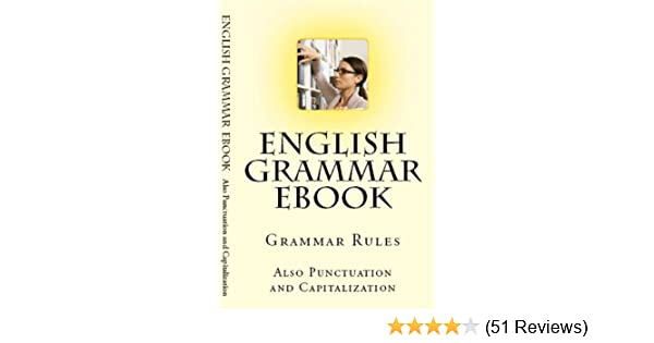 amazoncom english grammar punctuation and capitalization ebook girard sagmiller kindle store