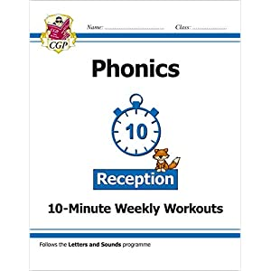 New-English-10-Minute-Weekly-Workouts-Phonics-Reception-CGP-Primary-Phonics-Paperback--25-May-2018