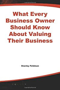 What Every Business Owner Should Know About Valuing Their Business from McGraw-Hill