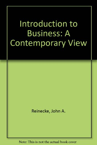 Introduction to Business: A Contemporary View