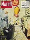 PARIS MATCH [No 404] du 02/01/1957 - Cardinal Wyszynski Maria Callas La Pologne se rŽveille Atlas l'arme absolue Port Saâ ¢d Les mystÂres de notre essence Broadway Virginia Woolf