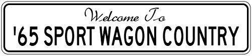 - 1965 65 BUICK SPORT WAGON Street Sign - 12 x 18 Inches
