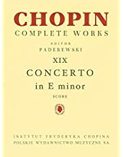 Piano Concerto in E Minor Op. 11: Chopin Complete Works Vol. XIX