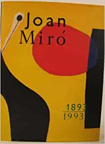 Joan Miro, and his paintings