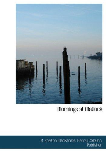 Read Online Mornings at Matlock pdf epub