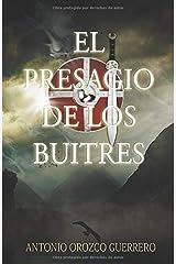 El presagio de los buitres (Spanish Edition) Paperback