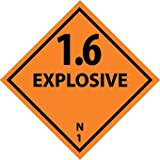 NMC DL45AP 4'' x 4'' Dot Shipping Label - ''1.6 Explosives'', PS Vinyl, 25 Packs of 25 pcs