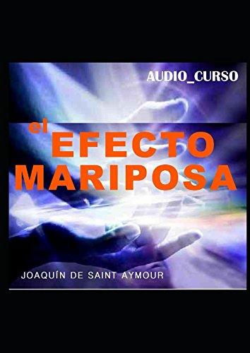 Download EL EFECTO MARIPOSA (Spanish Edition) ebook