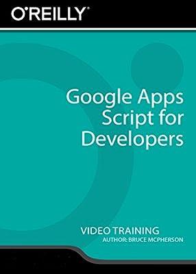 Google Apps Script for Developers - Training DVD