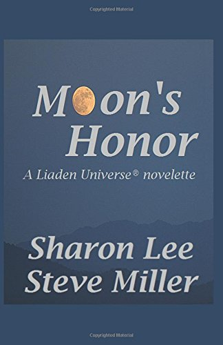 Moon's Honor (Adventures in the Liaden Universe)