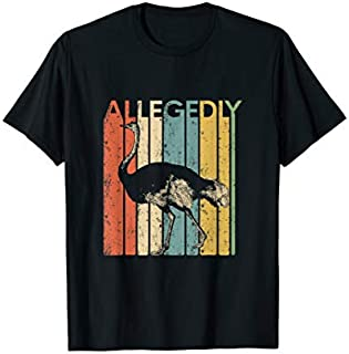 Retro Allegedly Ostrich  Flightless Bird Lover Tee T-shirt | Size S - 5XL