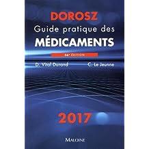 Guide Pratique des Médicaments 2017 36e Éd.