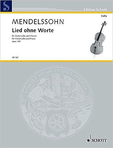 Mendelssohn Bartholdy Lied ohne Worte Op.109 für Violoncello und Klavier