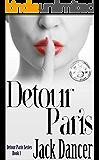 Detour Paris: Detour Paris Series Book 1
