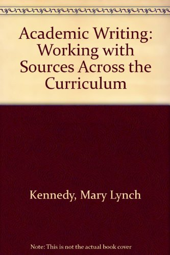 Academic Writing: Working with Sources Across the Curriculum