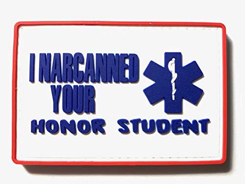 (PakedDeals I Narcanned Your Honor Student Patch Hook & Loop Gear Bag Tac Vest Police EMS)