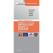 Pocket Companion to Robbins & Cotran Pathologic Basis of Disease, 9e (Robbins Pathology)
