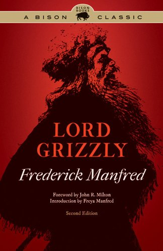 Lord grizzly second edition buckskin man tales kindle edition lord grizzly second edition buckskin man tales by manfred frederick fandeluxe Choice Image
