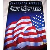 The Night Travellers, Elizabeth Spencer, 0670839159