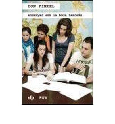Ensenyar amb la boca tancada (Paperback)(Spanish) - Common