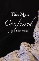 This Man Confessed (English Edition)